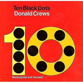 Ten Black Dots by Donald Crews - Donald Crews - 9780688060671 Book