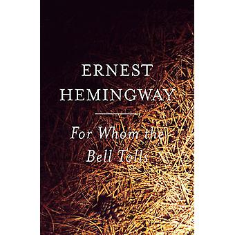 For Whom the Bell Tolls by Ernest Hemingway - 9780881036275 Book