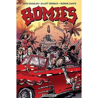 Homies by David Gonzales - Elliott Serrano - Andrew Huerta - 97815241