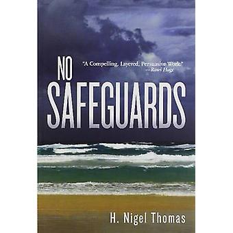 No Safeguards by H. Nigel Thomas - 9781550719840 Book