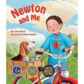 Newton and Me by Lynne Mayer - 9781607188704 Book