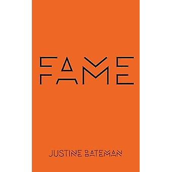 Fame - The Hijacking of Reality by Justine Bateman - 9781617756603 Book