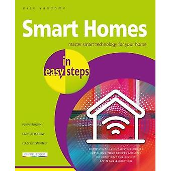 Smart Homes in easy steps - Master smart technology for your home by S