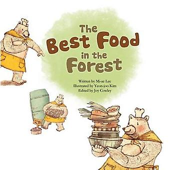 The Best Food in the Forest - Picture Graphs by Mi-ae Lee - Joy Cowley