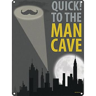 Grindstore Quick To The Man Cave Tin Sign