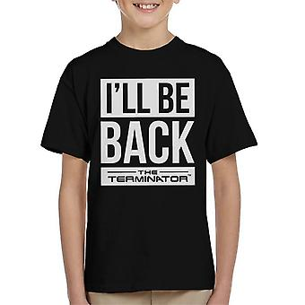 The Terminator Ill Be Back White Text Kid's T-Shirt