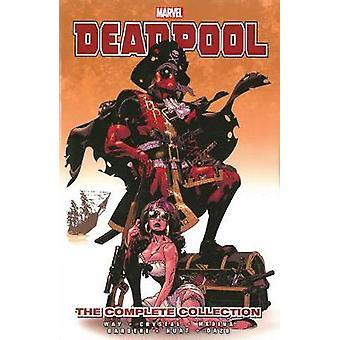 Deadpool By Daniel Way The Complete Collection Volume 2 by Daniel Way
