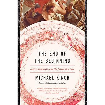 End of the Beginning by Michael Kinch