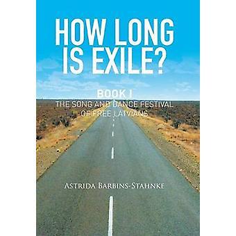 Hur lång är exil av Astrida BarbinsStahnke