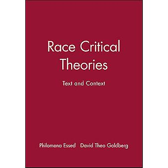 Race Critical Theories by Edited by Philomena Essed & Edited by David Theo Goldberg