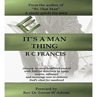 Its a Man Thing by Francis & Rupert Colin
