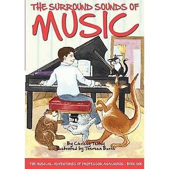 The Surround Sounds of Music by Tetley & Chrissy