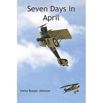 Seven Days in April by Johnson & Steve Buster