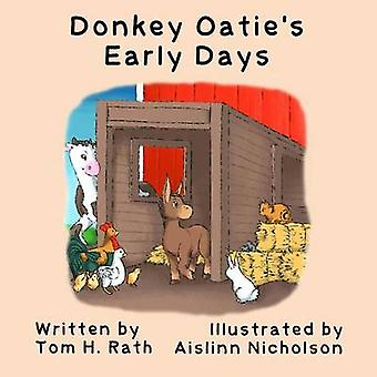 Donkey Oaties Early Days by Rath & Tom H