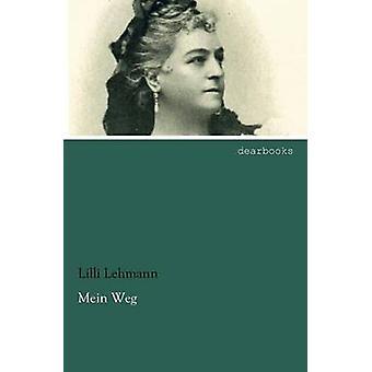 Mein Weg by Lehmann & Lilli
