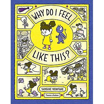 Why Do I Feel Like This? by Shinsuke Yoshitake - 9780500652329 Book