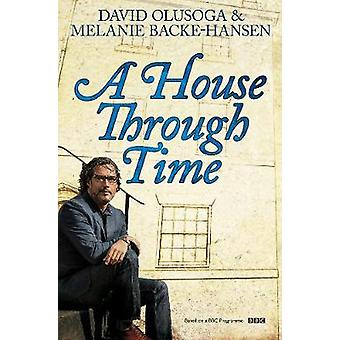 A House Through Time by David Olusoga - 9781529037241 Book