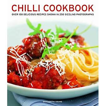 Chilli Cookbook by Elizabeth Young - 9781780192963 Book