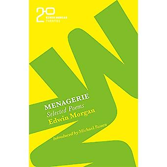 The Edwin Morgan Twenties - Menagerie by Edwin Morgan - 9781846975431
