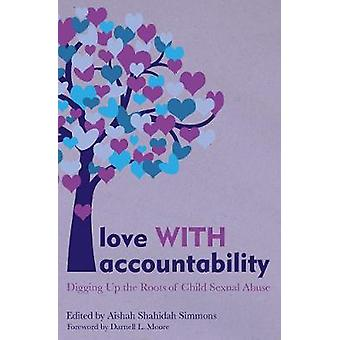 Love With Accountability by Aishah Shahidah Simmons - 9781849353526 B