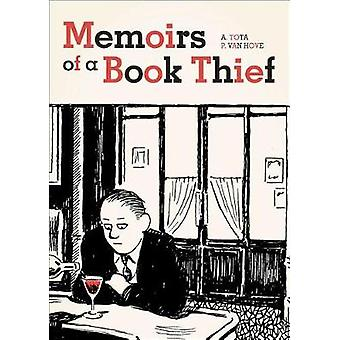 Memoirs of a Book Thief by Alessandro Tota - 9781910593639 Book
