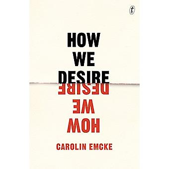 How We Desire by How We Desire - 9781925603613 Book