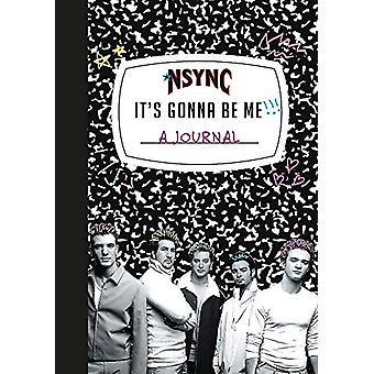 *NSYNC 'It's Gonna Be Me!' A Journal by *NSYNC - 9780762497256 Book