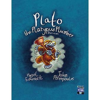 Plato the Platypus by Hazel Edwards - 9781921479373 Book