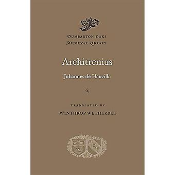 Architrenius by Johannes De Hauvilla - 9780674988156 Book