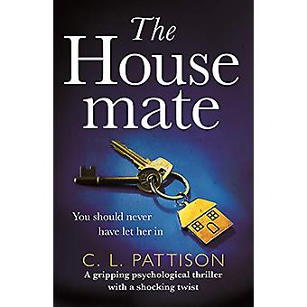 The Housemate - a gripping psychological thriller with an ending you'l