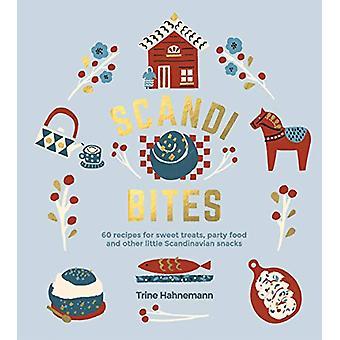 Scandi Bites - 60 recepten voor zoete lekkernijen - party food en andere litt