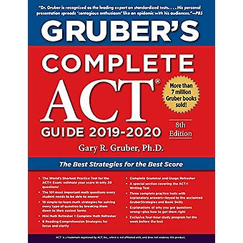 Gruber's Complete ACT Guide 2019-2020 by Gary Gruber - 9781510754201
