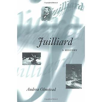 Juilliard - A HISTORY par Andrea Olmstead - 9780252071065 Livre