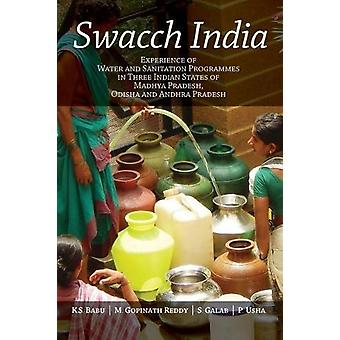 Swacch India - Experience of Water and Sanitation Programmes in Three