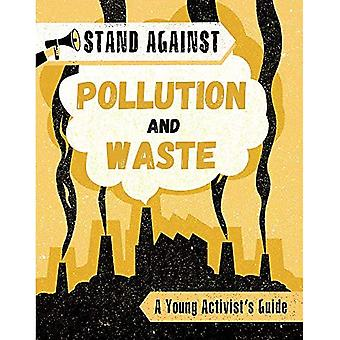 Stand Against: Pollution and Waste (Stand Against)