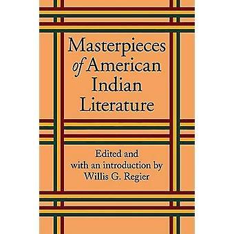Willis Goth Regierin amerikkalaisen intialaisen kirjallisuuden mestariteokset - 97