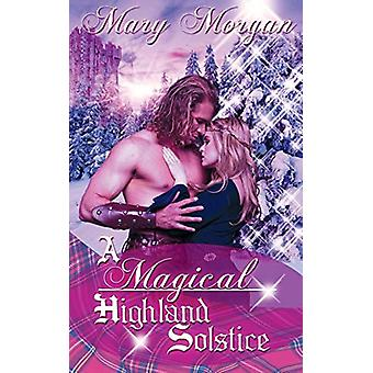 A Magical Highland Solstice by Mary Morgan - 9781509211258 Book