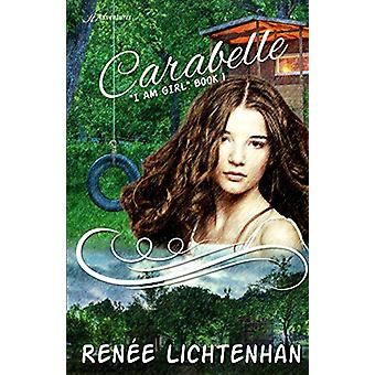 Carabelle by Renee Lichtenhan - 9781947327573 Book
