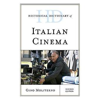 Dicionário Histórico do Cinema Italiano Segunda Edição Dicionários Históricos de Literatura e Artes