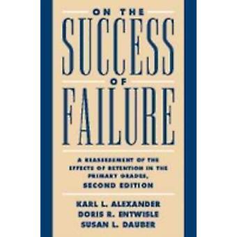 Zum Erfolg des Scheiterns von Karl L. AlexanderDoris R. EntwisleSusan L. Dauber