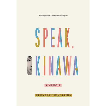 Snakk Okinawa A Memoir av Elizabeth Miki Brina