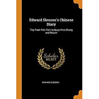 Diário Chinês de Edward Slosson: Viagem de Tein Tsin ao Cais Hwa Chung e Retorno