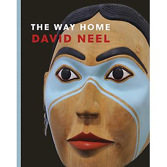 The Way Home by David A. Neel