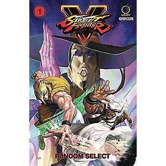 Street Fighter V Volume 1: Random Select by Chris Sarracini, Matt Moylan, Ken Siu-Chong (Paperback, 2018)