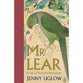 M. Lear - une vie d'Art et d'absurdité par Jenny Uglow - Bo 9780571269549