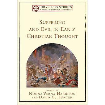 Cierpienie i zło w wczesnego Christian myśli przez Nonna Verna Harrison