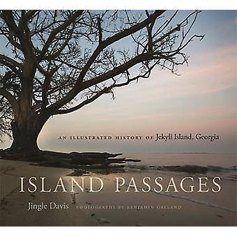 Geórgia de passagens - uma história ilustrada do Jekyll Island - Ilha por