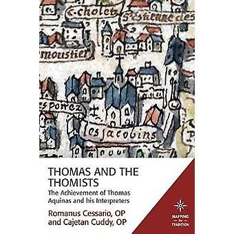Thomas et les thomistes - la réalisation de Thomas d'Aquin et de son dans