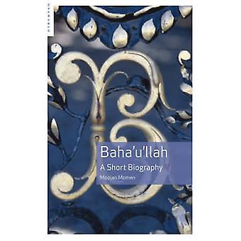 Baha ' llah - una breve biografia di Moojan Momen - 9781851684694 libro