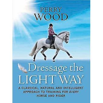 Dressage de la voie de la lumière - un Approac classique - naturel et Intelligent